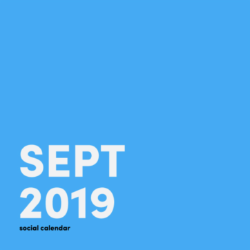 Your social media calendar for September 2019